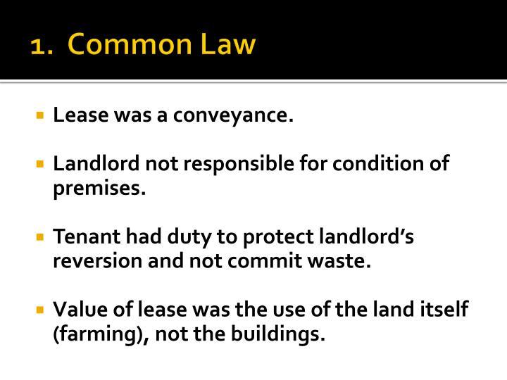 1.  Common Law