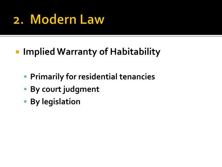 2.  Modern Law