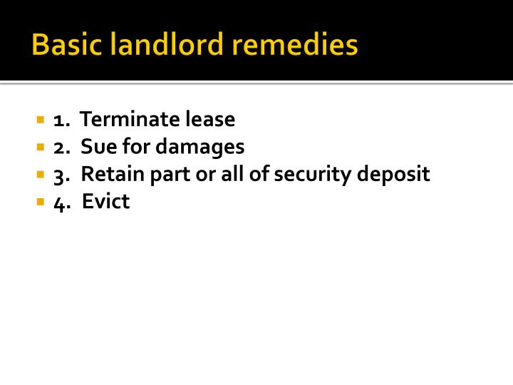 Basic landlord remedies