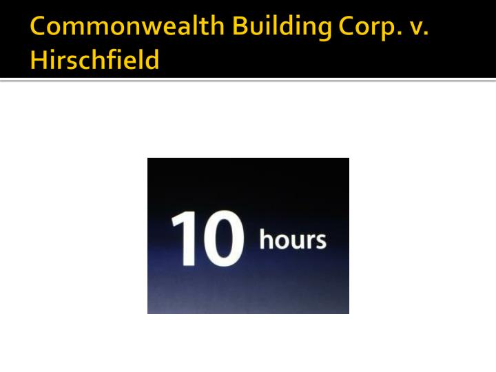 Commonwealth Building Corp. v. Hirschfield