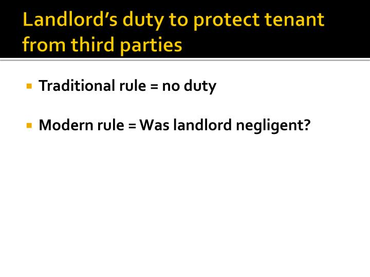 Landlord's duty to protect tenant from third parties
