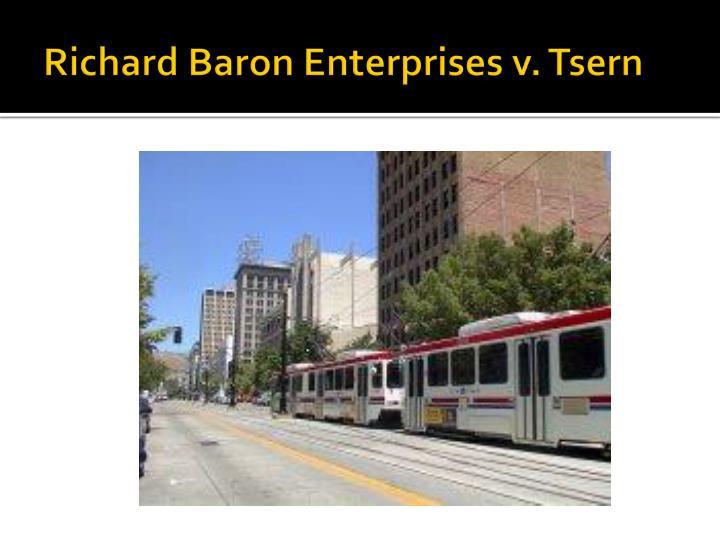 Richard Baron Enterprises v. Tsern