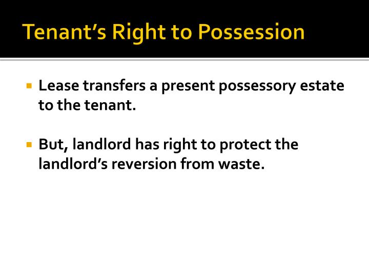 Tenant's Right to Possession