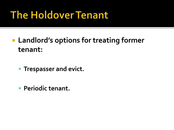 The Holdover Tenant