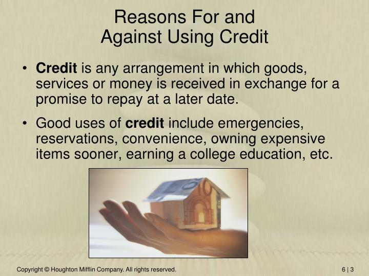 Reasons for and against using credit