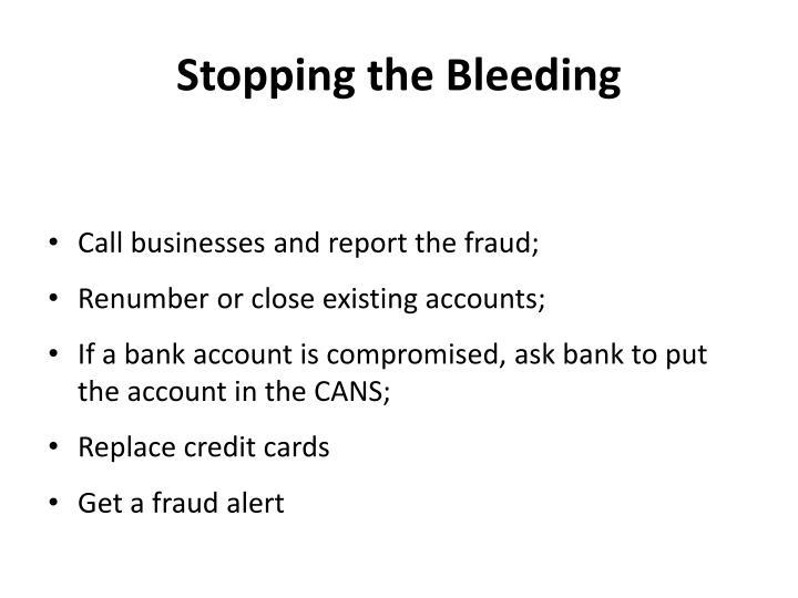 Stopping the Bleeding