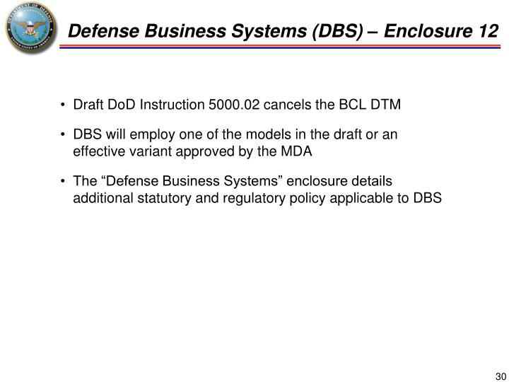 Defense Business Systems (DBS) – Enclosure 12