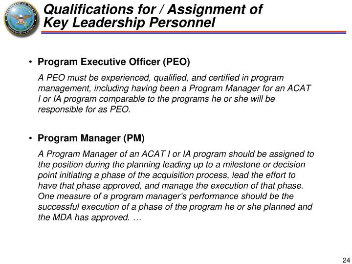 Qualifications for / Assignment of