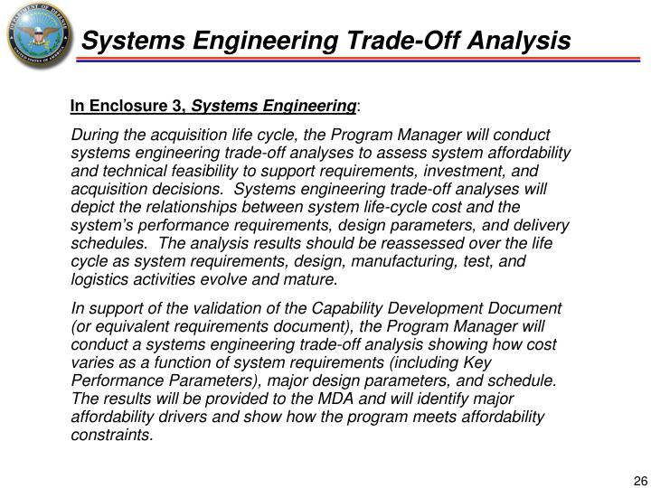 Systems Engineering Trade-Off Analysis