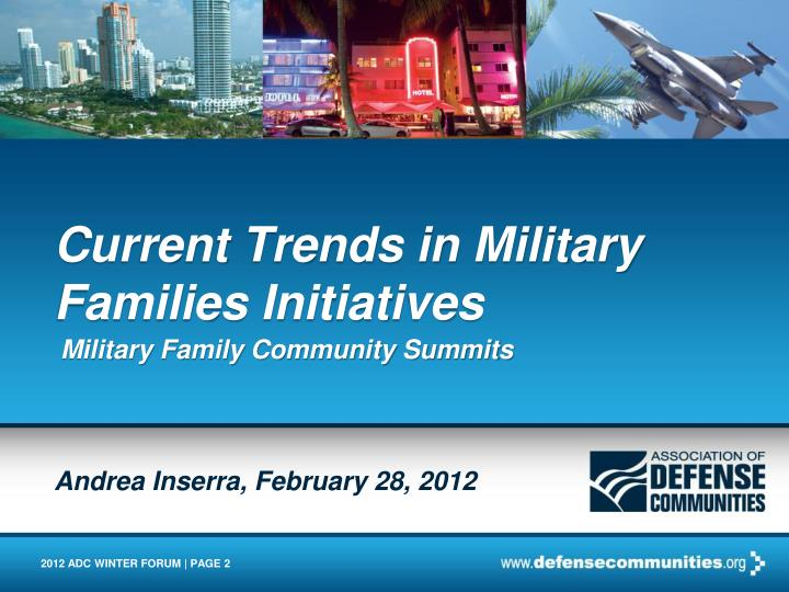 Current Trends in Military