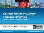 current trends in military families initiatives