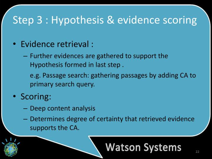 Step 3 : Hypothesis & evidence scoring