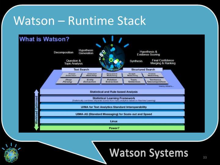 Watson – Runtime Stack