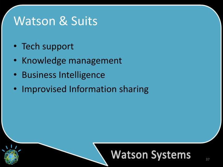 Watson & Suits