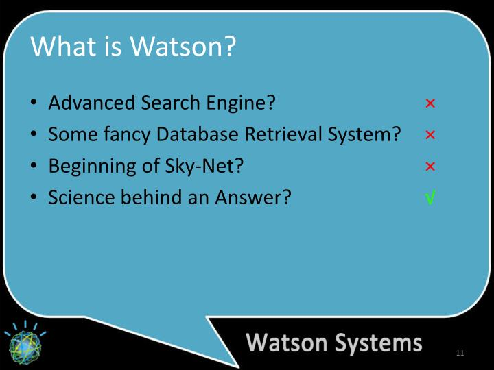 What is Watson?