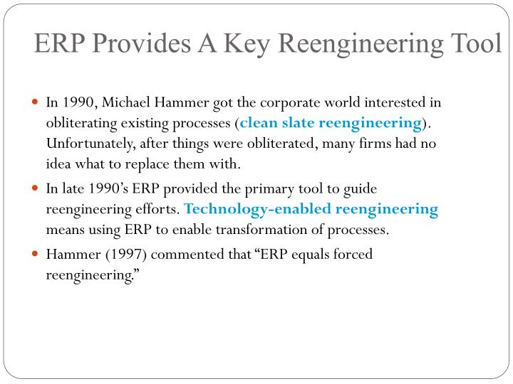 ERP Provides A Key Reengineering Tool