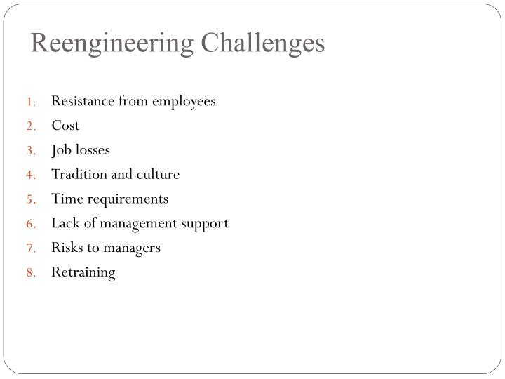 Reengineering Challenges