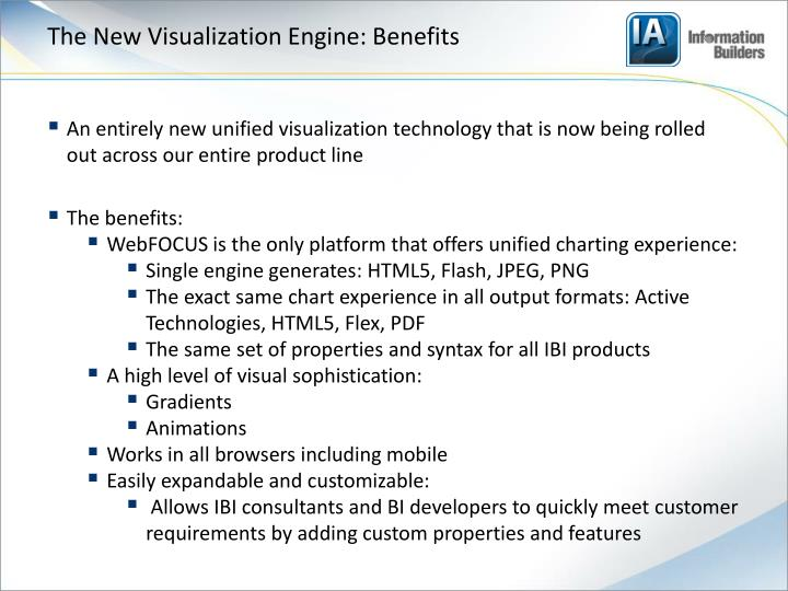 The New Visualization Engine: Benefits