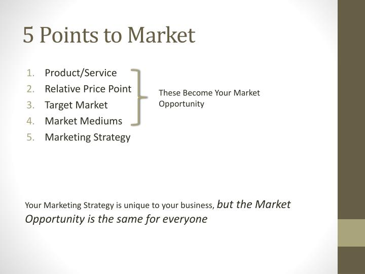 5 points to market