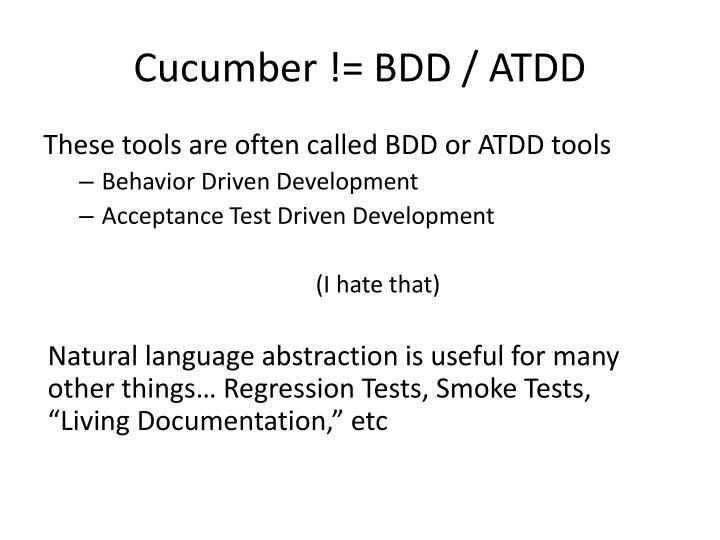 Cucumber != BDD / ATDD