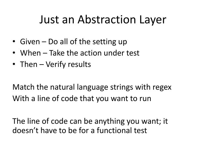 Just an Abstraction Layer