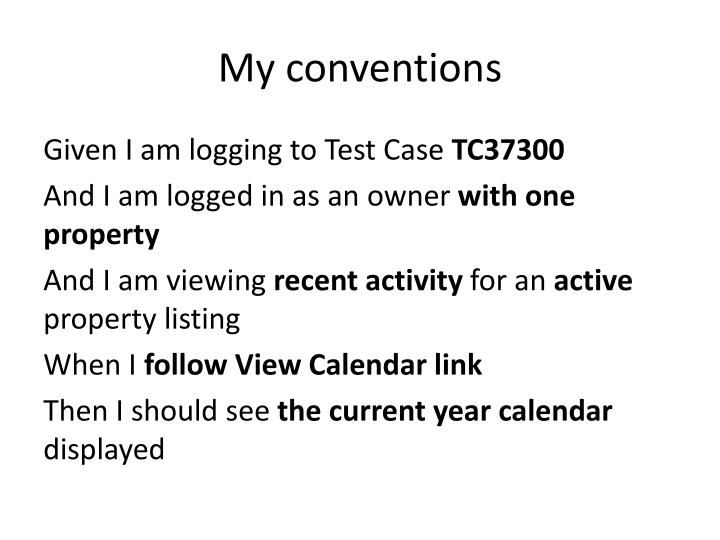 My conventions