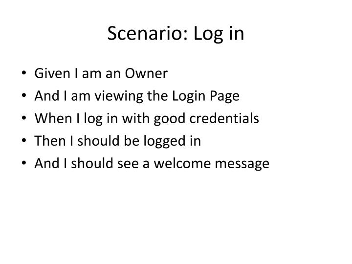 Scenario: Log in