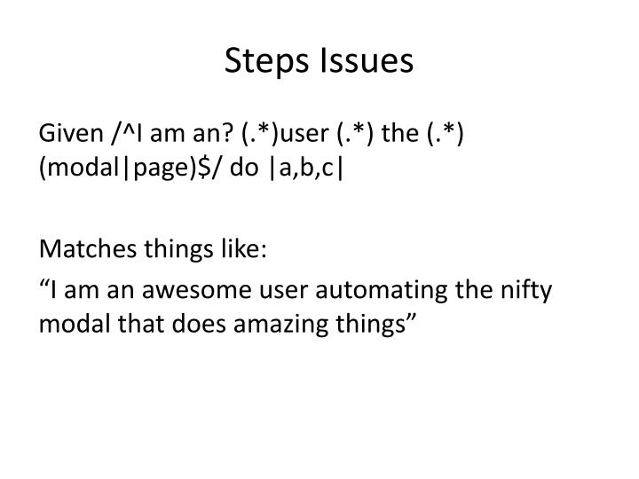 Steps Issues