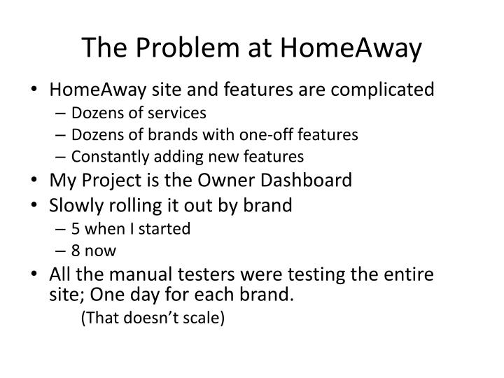 The Problem at HomeAway
