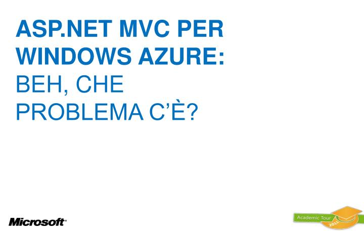 ASP.NET MVC per WINDOWS AZURE: