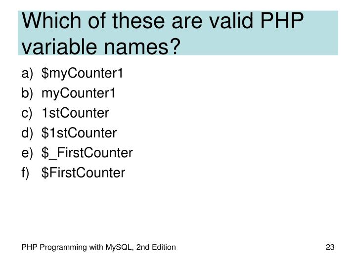 Which of these are valid PHP variable names?