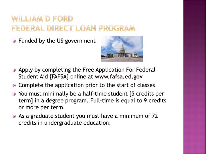 William d ford federal direct loan program