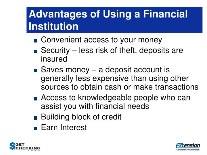 Advantages of Using a Financial Institution