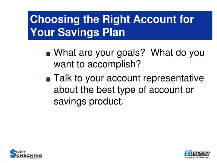 Choosing the Right Account for Your Savings Plan