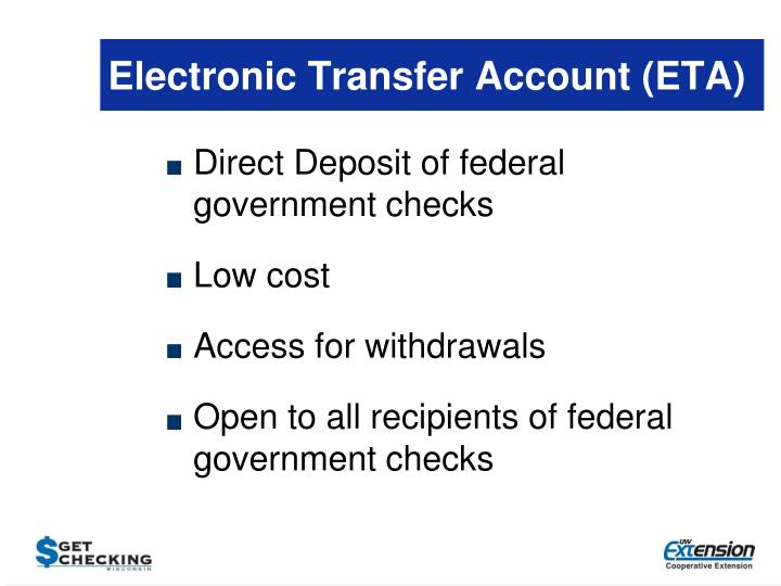 Electronic Transfer Account (ETA)