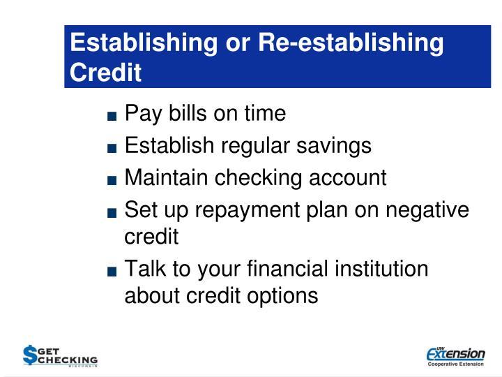 Establishing or Re-establishing Credit