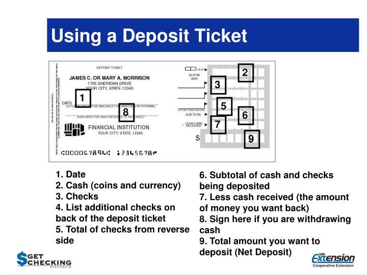 Using a Deposit Ticket