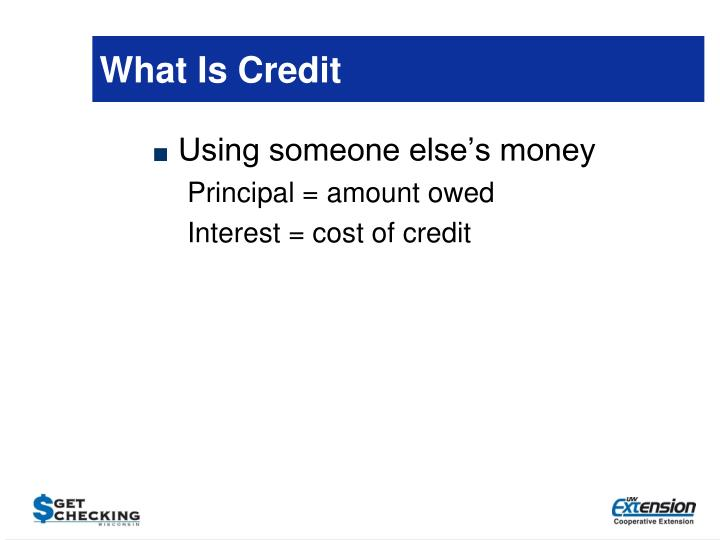 What Is Credit