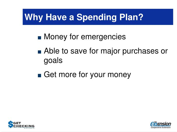 Why Have a Spending Plan?