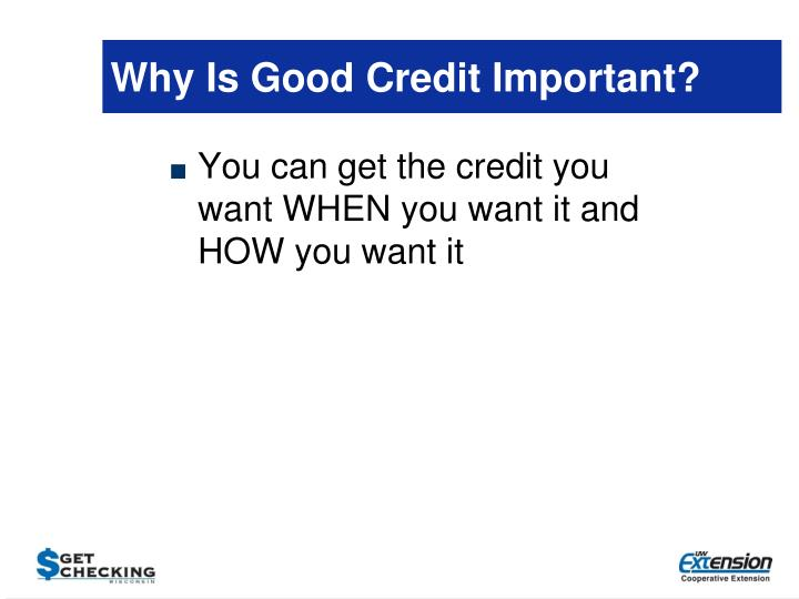Why Is Good Credit Important?