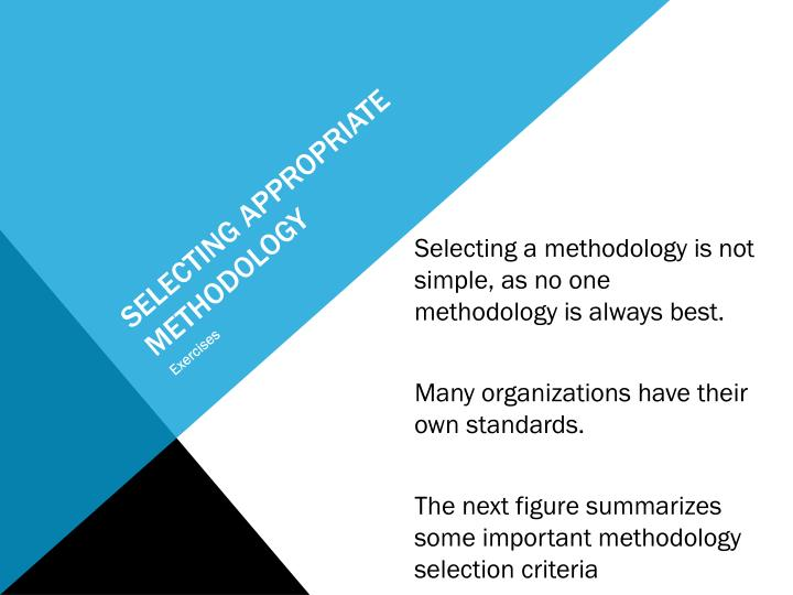 Selecting appropriate methodology