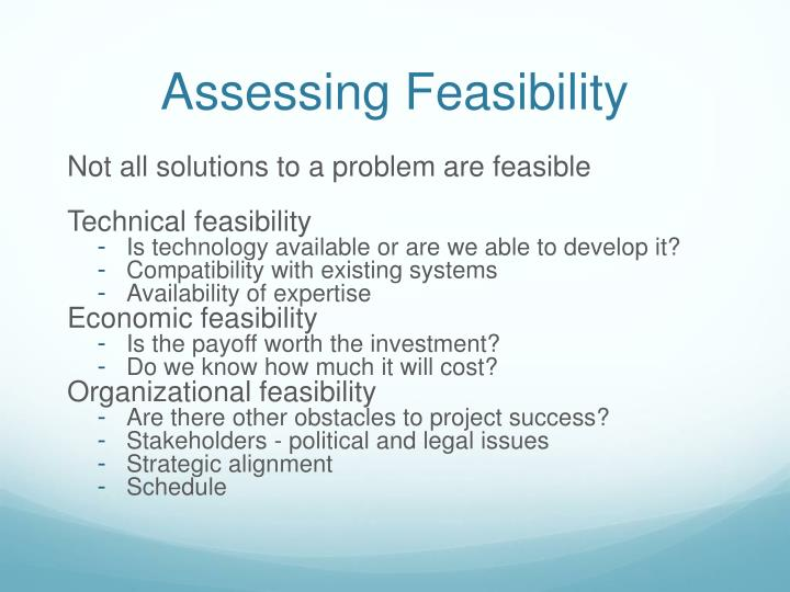 Assessing Feasibility