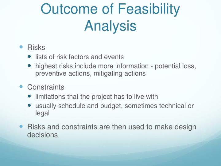 Outcome of Feasibility Analysis
