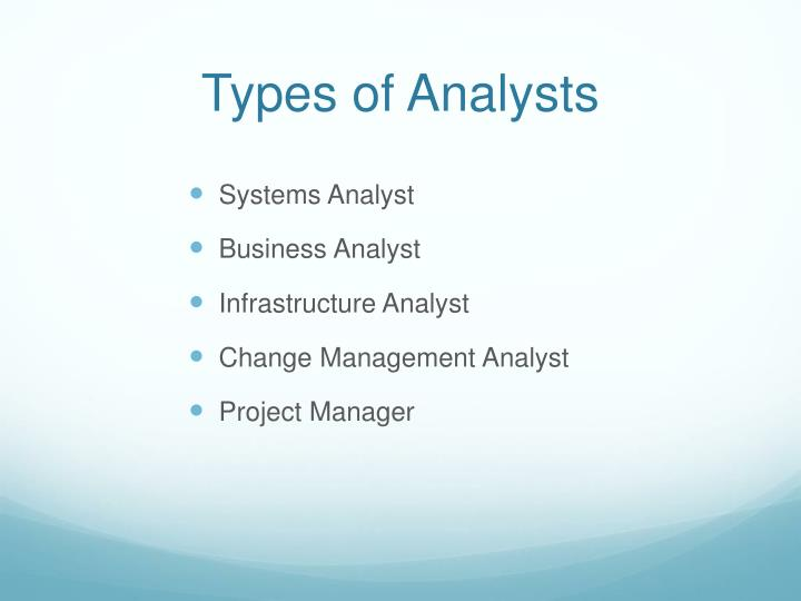 Types of Analysts