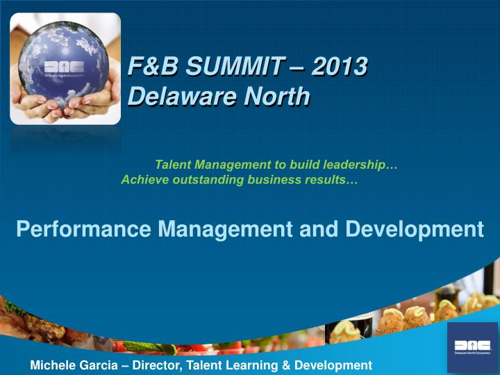 F&B SUMMIT – 2013