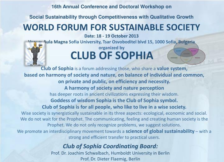 1 6 th annual conference and doctoral workshop o n social sustainability through competitiveness with qualitative growth world forum for sustainable society