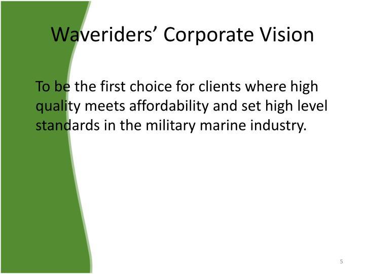 Waveriders' Corporate Vision