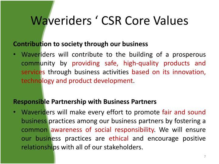 Waveriders ' CSR Core Values