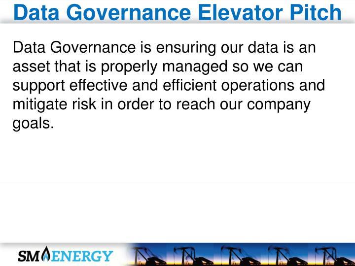 Data Governance Elevator Pitch