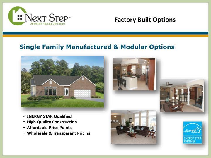 Factory Built Options
